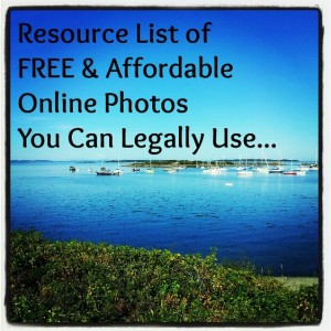 Resource List of Free and Affordable Photos You Can Legally Use On Your Website or Blog